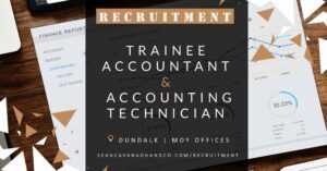 Trainee Accountant & Accounting Technician: Moy & Dundalk Offices