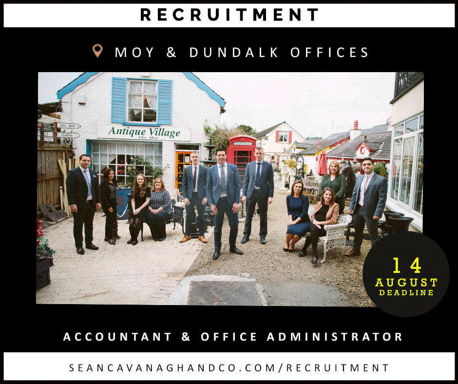 August Recruitment – Moy & Dundalk Offices